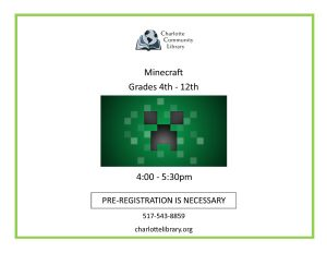 Minecraft | Grades 4th - 12th @ Charlotte Library