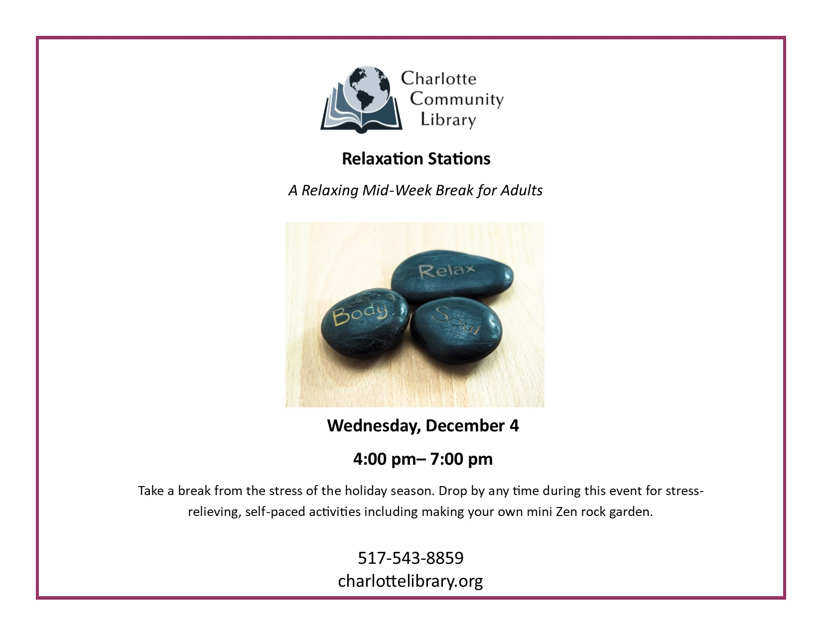 Relaxation Stations Wednesday, December 4 4:00 p.m. until 7:00 p.m.