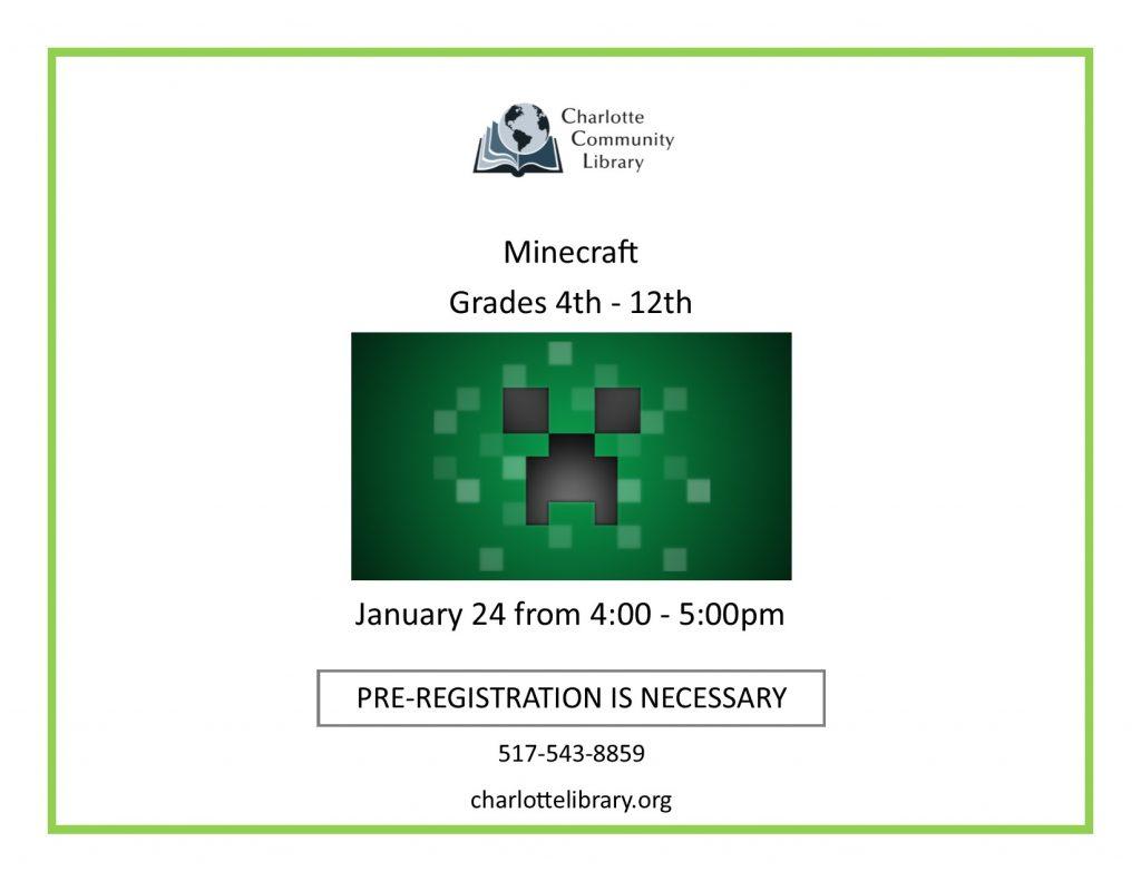 Minecraft Friday Jan 24 4-5:30 pm