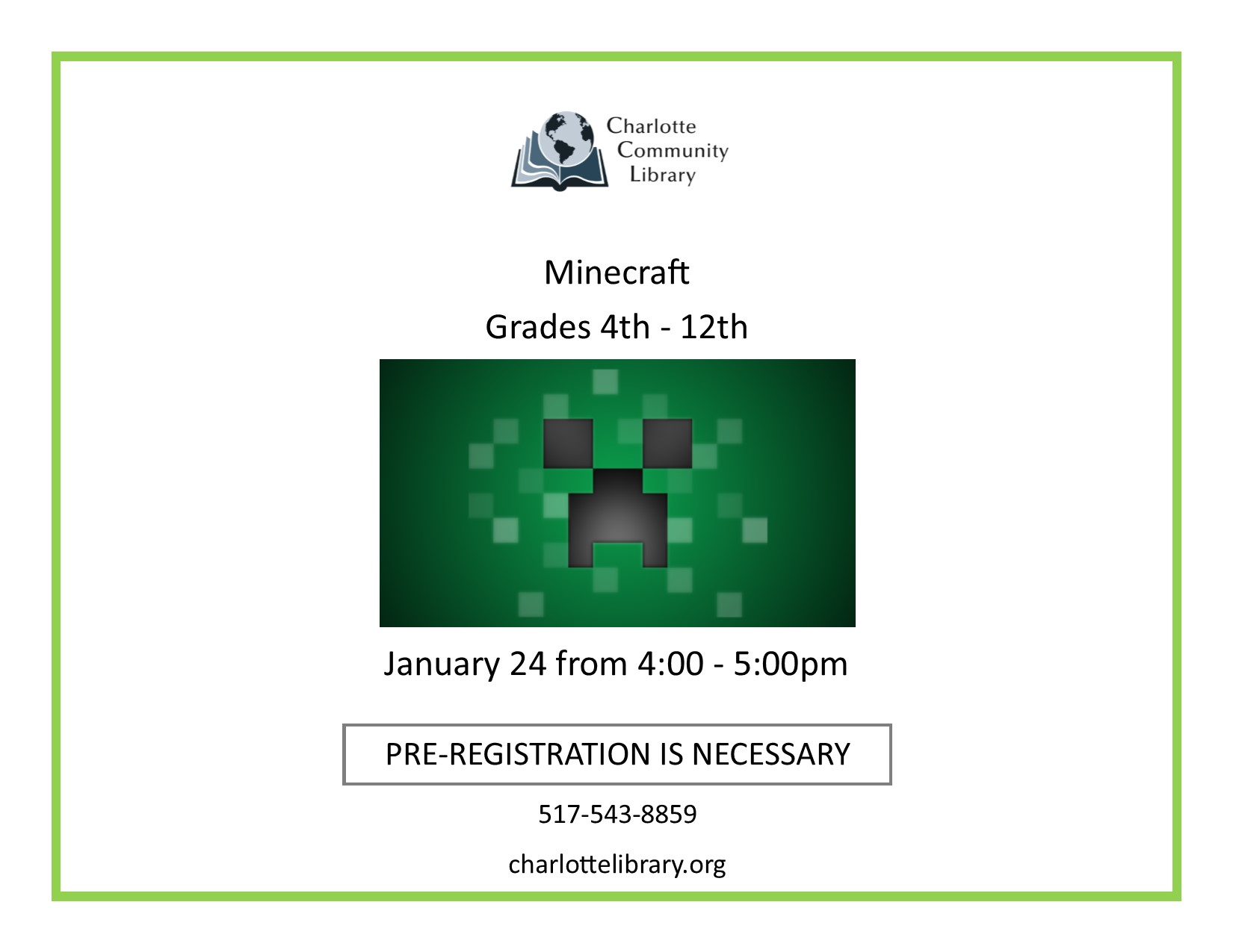Minecraft Grades 4-12 Friday Jan 24 4-5:30 pm