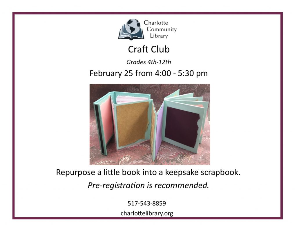 Craft Club Tuesday Feb 25 4:00-5:15 pm